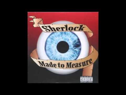 Sherlock - Made To Measure (1997 Full album)