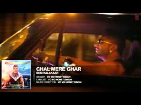 Chal Mere Ghar Full AUDIO Song   Yo Yo...