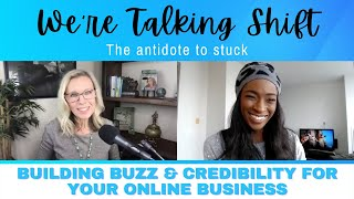 Ep. 107: Building Buzz & Credibility for Your Online Business with Lisa Simone Richards