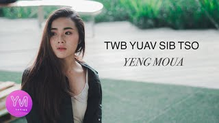 Twb Yuav Sib Tso - Yaying Yeng Moua ( ญาหญิง )