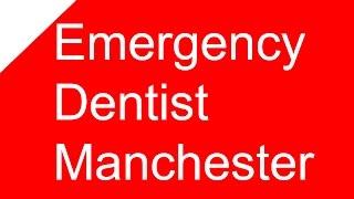 24 Hour Emergency Dentist Manchester - 0161 850 4622