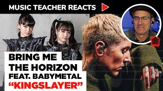 Music Teacher Reacts to Bring Me The Horizon feat. BABYMETAL \