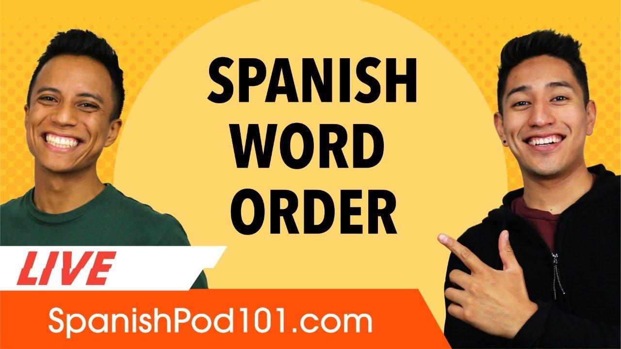 Grammar: Spanish Word Order