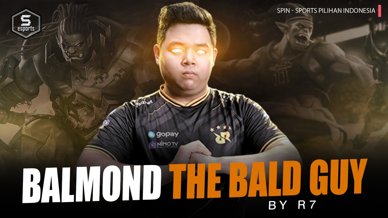 BALDMOND IS BACK!! BELAJAR CARA BERMAIN BALMOND DARI RRQ R7 | SPIN esports