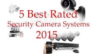 5 Best Rated Security Camera Systems 2015 Reviews Amcrest, Funlux, Zmodo, Flir