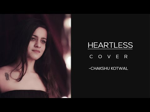 Heartless - Female Cover | Chakshu Kotwal | Badshah Ft. Aastha Gill