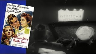 The Strange Love of Martha Ivers | 1946 - Great Improved Quality - Film-Noir/Rom/Drama: With Subs