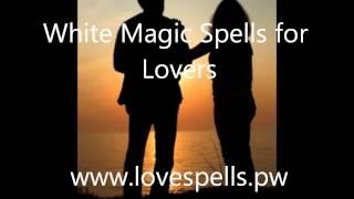 white magic spells for lovers