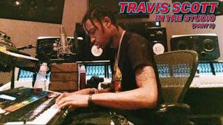 Travis Scott in the Studio (part 2)