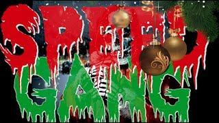 SPEED GANG - BLACK XMAS (Prod. By Cracka Lack)