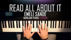 How To Play: Emeli Sandé - Read All About It (Pt. III) | Piano Tutorial Lesson + Sheets
