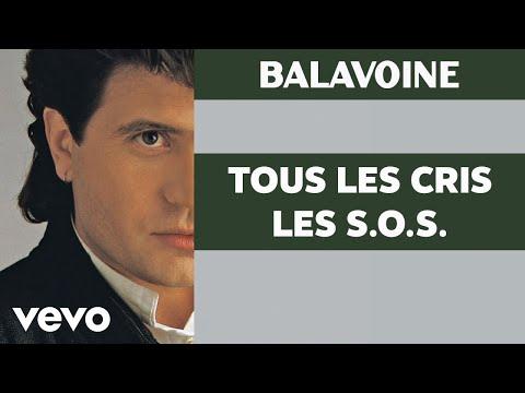 Daniel Balavoine - Tous les cris les S.O.S. mp3 baixar