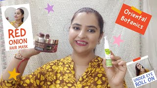 Magical Hair Mask For Hair Growth And Under Eye Roll On Oriental Botanics Review And Demo