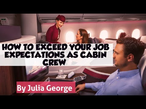 HOW TO EXCEED YOUR JOB EXPECTATIONS AS CABIN CREW