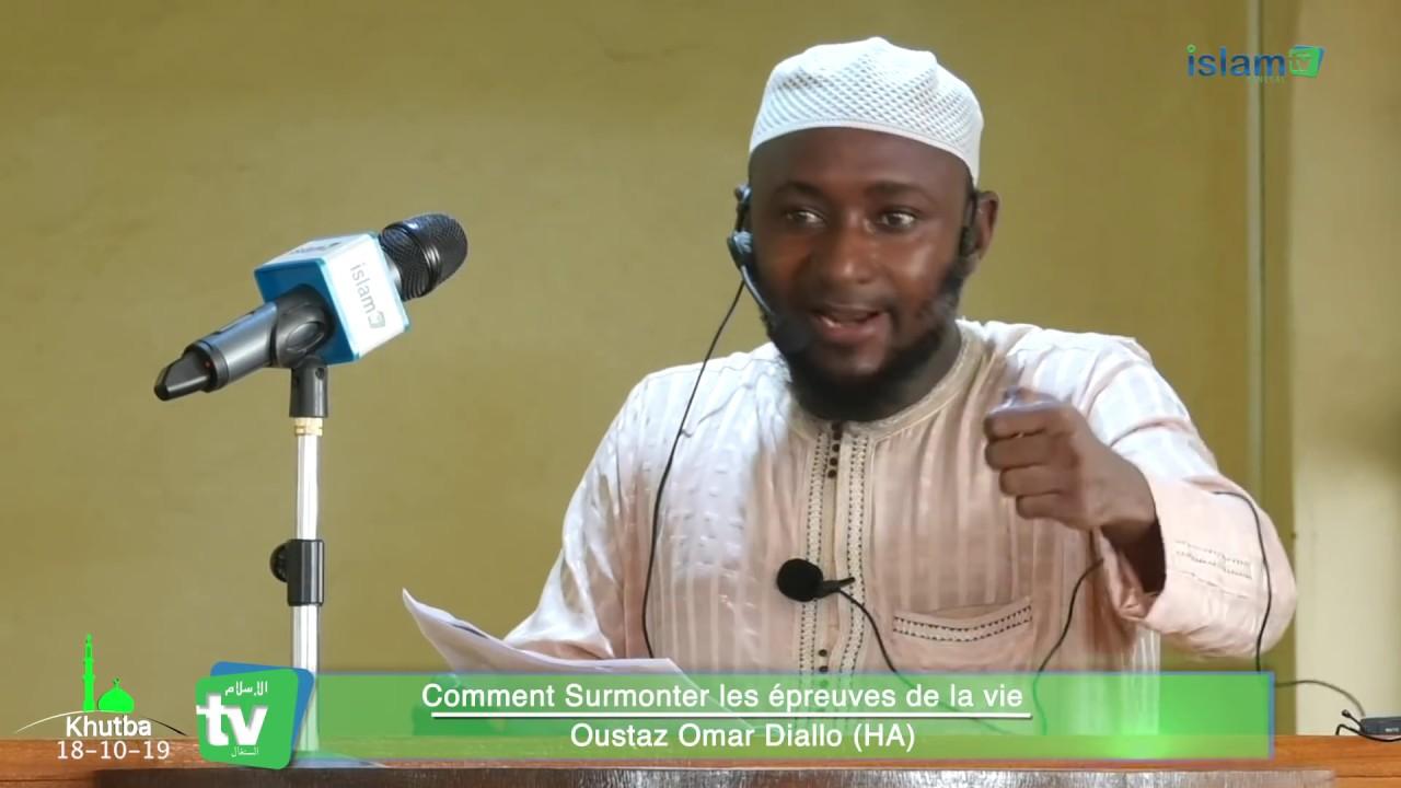 Comment surmonter les épreuves de la vie par Oustaz Omar Diallo (HA)