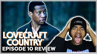 BRUH WHAT?! Lovecraft Country Season 1 Episode 10 REACTION/Review | Full Circle (SPOILERS!)