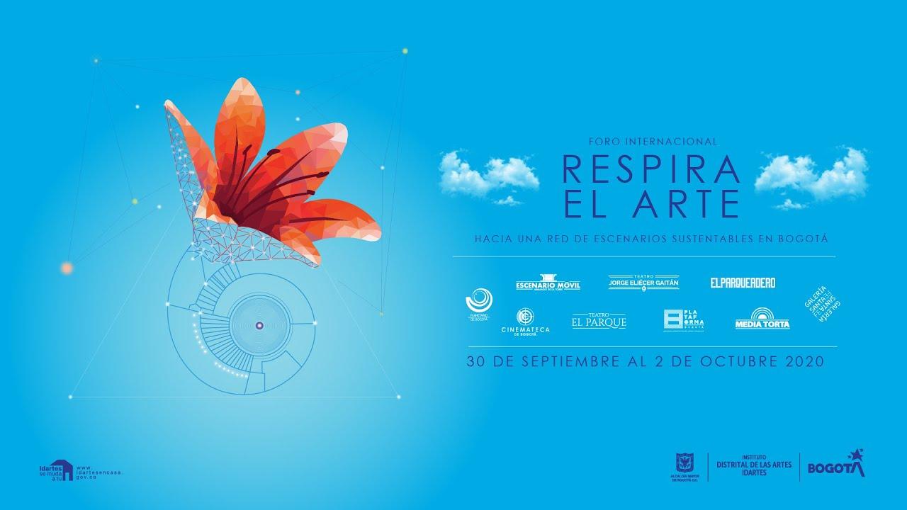 Respira El Arte: Hacia una red de escenarios sustentables en Bogotá