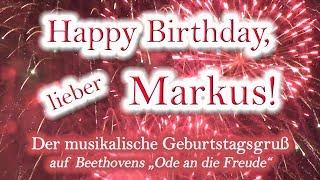 Happy Birthday, lieber Markus! Alles Gute zum Geburtstag!