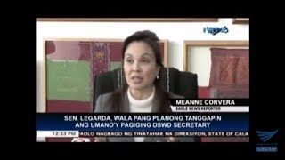 "Amid rumors she was next DSWD Secretary, Sen.Legarda says she ""will finish"" her term as senator"