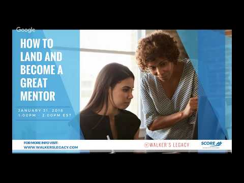 How to Become and Land a Great Mentor w/ Walker's Legacy and SCORE [Webinar]