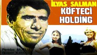Köfteci Holding  İlyas Salman Eski Türk Filmi Full İzle