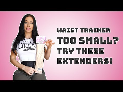 Waist Trainer Too Small? Try These EXTENDERS!