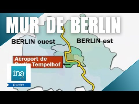 Quelle est l'histoire du Mur de Berlin ? - Archive INA