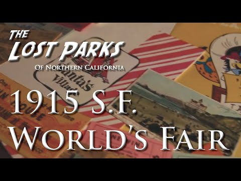 1915 Pan-Pacific Exposition - The Lost Parks of Northern California