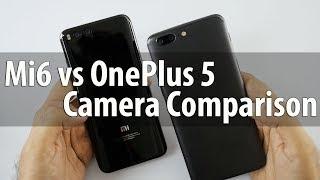 Dual Cam Fight! OnePlus 5 Camera Vs Xiaomi Mi6 Camera