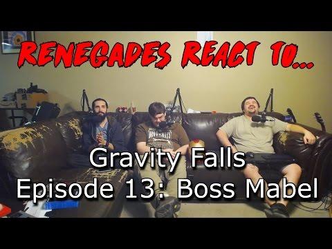 Renegades React to... Gravity Falls - Episode 13: Boss Mabel