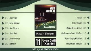 Hasan Dursun - Uyan Gafil (Kaside)