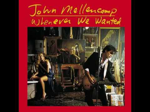 John Mellencamp - Whenever We Wanted (All LP)