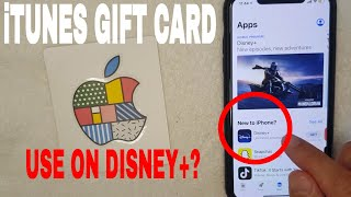 ✅  Can You Use iTunes Apple Gift Card For Disney Plus? 🔴