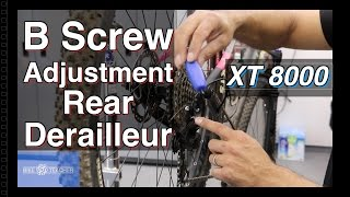 How To Adjust The B Screw On A Shimano XT 8000 Rear Derailleur