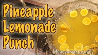 Making Refreshing  Pineapple Lemonade Punch Recipe/ Non-alcoholic Fruit Punch Recipe/ Citrus Punch