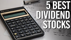 5 BEST DIVIDEND STOCKS FOR 2017 AND BEYOND! (Earn Compound Interest)