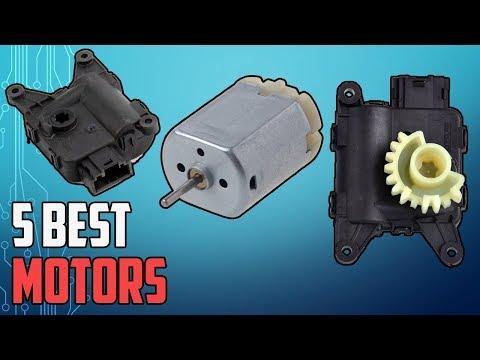 5 Best Motors