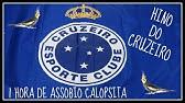b751d0193 HINO DO CRUZEIRO ESPORTE CLUBE (OFICIAL) - YouTube