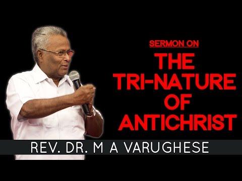 "Rev. Dr. M A Varughese || Sermon on ""The Tri-Nature of Antichrist"" Sunday Service 17.7.2016"