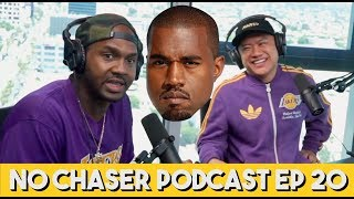 Our Premature Nut Stories + Confronting Kanye with TMZ's Van Lathan - No Chaser Ep 20
