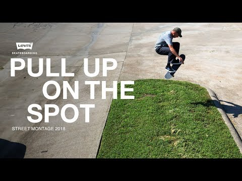 Levi's | Pull Up On The Spot - Street Montage 2018