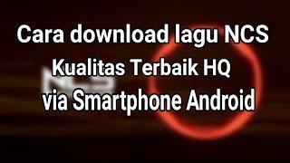cara download lagu di ncs via hp
