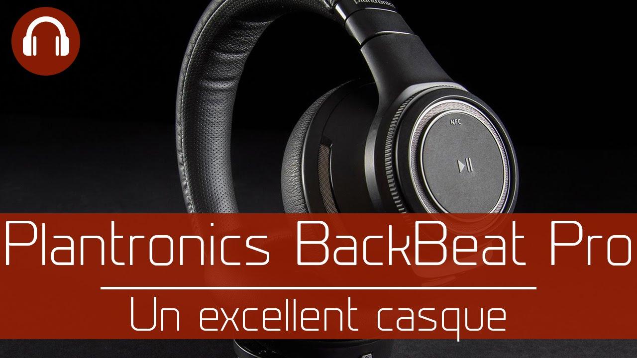 2357a8d57ba Test : Plantronics BackBeat Pro - Un excellent casque - YouTube