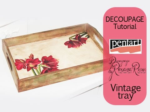 How to decoupage a wooden tray , decoupage tutorial , DIY Vintage tray ,  Pentart lasur gel