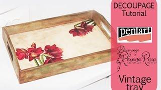 How to decoupage a wooden tray - decoupage tutorial - DIY Vintage tray - Pentart lasur gel