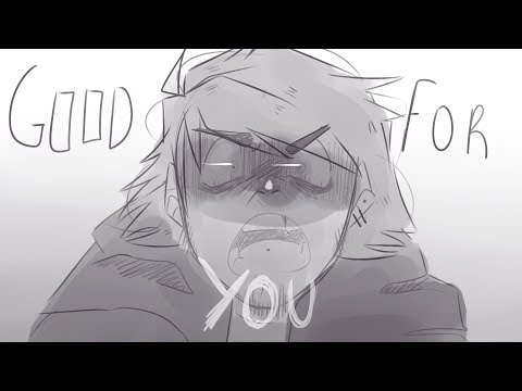 DEH  Good for You  OC animatic