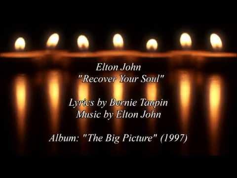Elton John - Recover Your Soul (HD Lyrics)