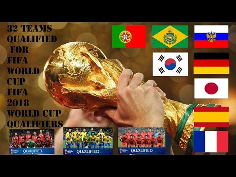 [2018 FIFA World Cup Russia™ ] Congratulations 32 Teams to Qualify WORLD CUP 2018 - OFFIICAL (HD)