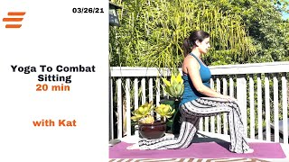 BE WELL YOGA TO COMBAT SITTING WITH: Kat 20 MIN