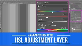 An Advanced look at the Hue, Saturation, and Lightness Adjustment Layer